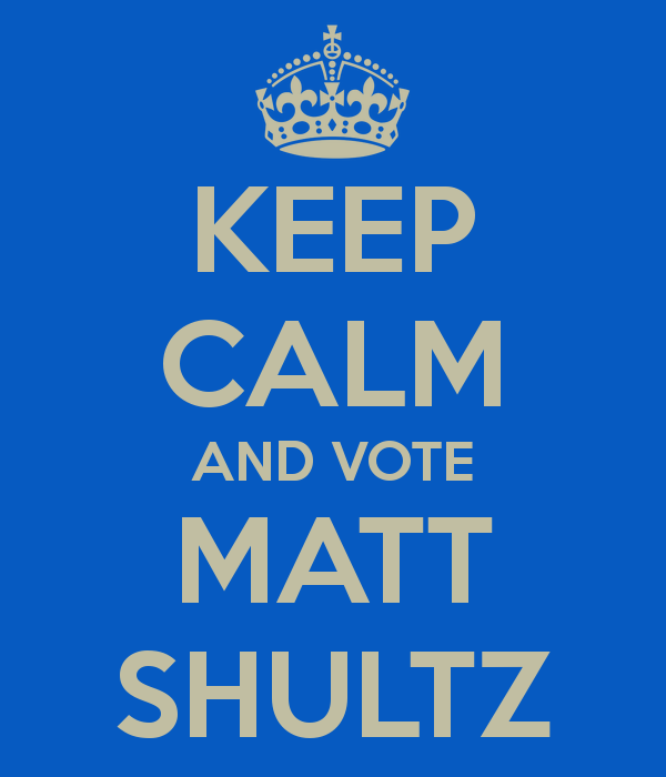 keep-calm-and-vote-matt-shultz